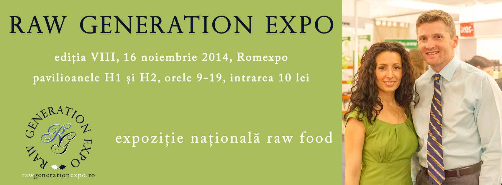 Raw Generation Expo – Editia VIII